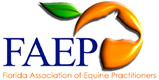 Proud Member - Florida Association of Equine Practitioners